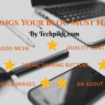 10 Things Your Blog Must Have: Infographic