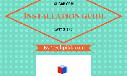 Sugarcrm Installation Guide: How to install Sugarcrm