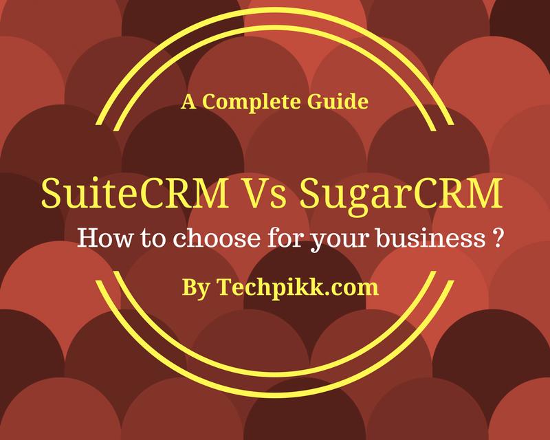SuiteCRM vs SugarCRM – Review and Comparison