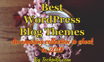 Best WordPress Blog Themes 2020: Responsive & Beautiful
