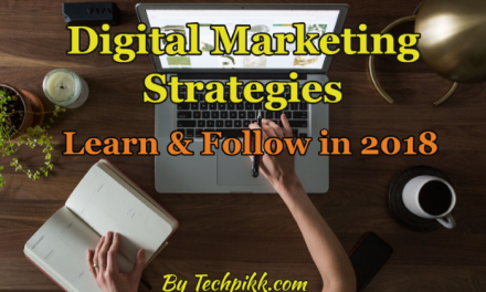 Digital Marketing Strategies to learn & follow in 2020