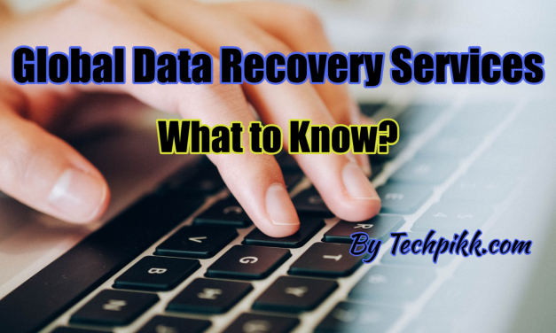 Global Data Recovery Services: What to Know?