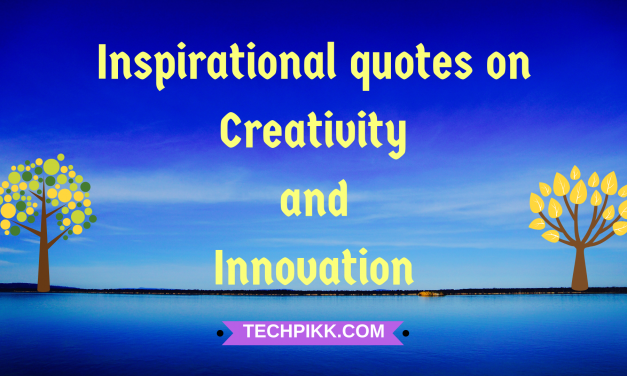 10 Quotes on Creativity and Innovation: Inspirational & Best Collection