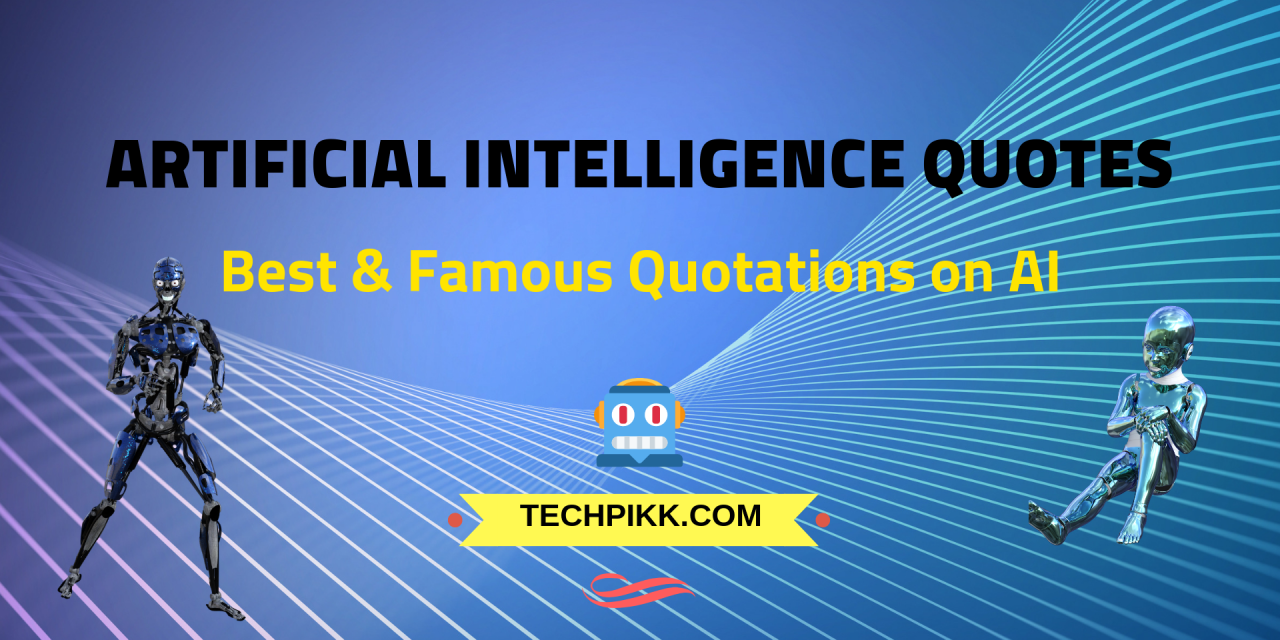 Artificial Intelligence Quotes: Best & Famous Quotations on AI