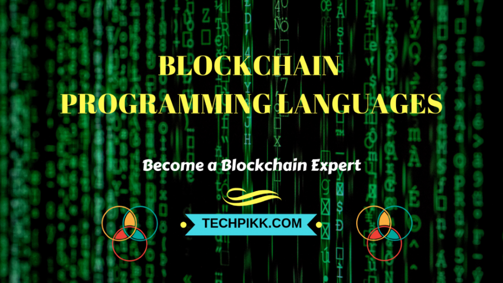 Blockchain Programming Language: Best Languages to Learn