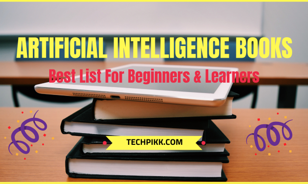 Artificial Intelligence Books: Best List for Beginners and Learners