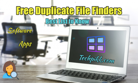8 Free Duplicate File Finder for Windows: Best List 2020
