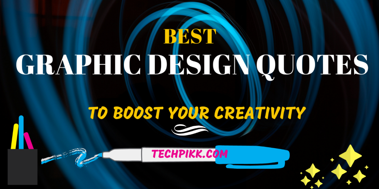 10 Famous Graphic Design Quotes: Best to Boost Your Creativity