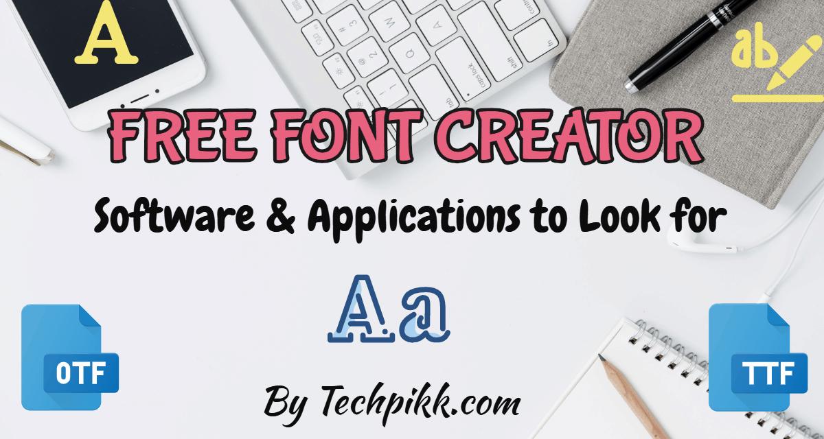Free Font Creator: Best Online Software to Design Fonts