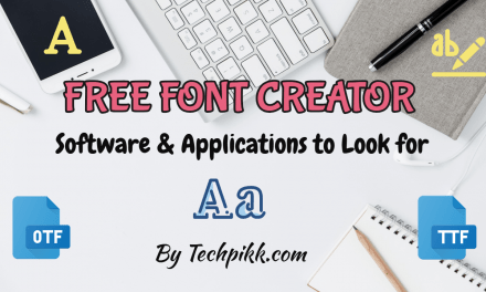 Free Font Creator: Best Online Software to Design Fonts
