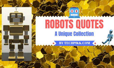 Quotes about Robots: Best Collection of Robot Quotations