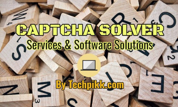 Captcha Solver: Best Service & Software Solutions Online