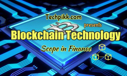 How Blockchain Technology can change the Scope of Finance?