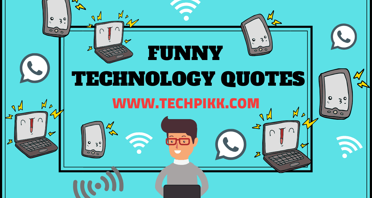 Funny Technology Quotes to Read in 2020