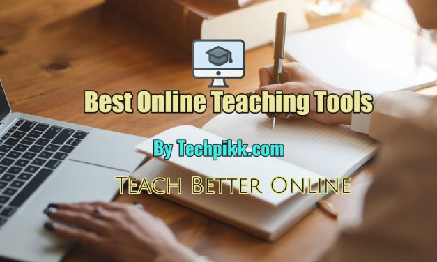 5 Best Tools You Need to Teach Better Online