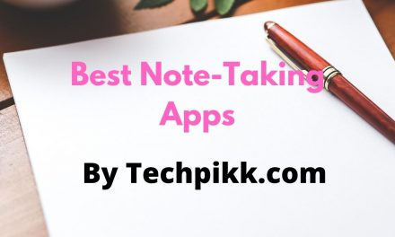 Best Note Taking Apps 2020: Organize Your Notes