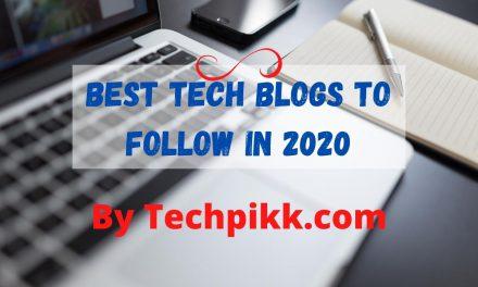 Best Tech Blogs to Follow: Top Technology Blog List 2020