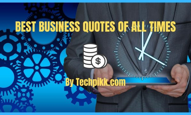 Best Business Quotes of All Times: Get Inspired in 2021